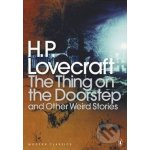 The Thing on the Doorstep and Other Weird Stories - H.P. Lovecraft