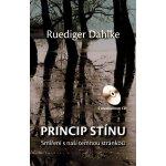 Princip stínu + CD. Smíření s naší temnou stránkou - Ruediger Dahlke - CPress