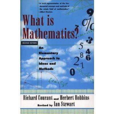 What is Mathematics? - R. Courant, I. Stewart An E