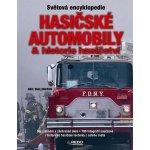 Hasičské automobily a historie hasičství - Neil Wallington