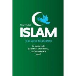 Islám jako výzva pro křestány – Hošek Pavel