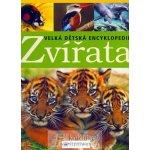 Zvířata - Velká dětská encyklopedie - Karen McGhee