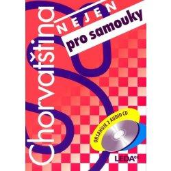 Chorvatština nejen pro samouky + klíč + audio CD /2 ks/ - Jirásková H.