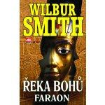 Řeka bohů - Faraon - Smith Wilbur