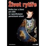 Život rytíře, Kniha her a čtení pro děti se specifickými poruchami učení