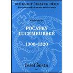 Dvě knihy českých dějin kniha druhá (Josef Šusta)