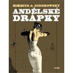 Andělské drápky - Alexandro Jodorowsky, Moebius (ilustrátor)