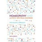 Homeopathy and Autism Spectrum Disorder - Kraus-Harper Ursula, Andrews Mike, Taffler Simon, Jordan Linlee