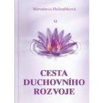 Holoubková Miroslava - Cesta duchovního rozvoje