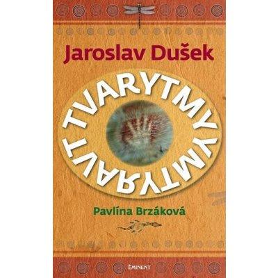 Tvarytmy - Pavlína Brzáková, Jaroslav Dušek