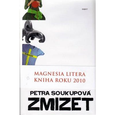 Zmizet - Petra Soukupová