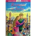NAKLADATELSTVÍ SUN s.r.o. Romeo a Julie - Světová četba pro školáky