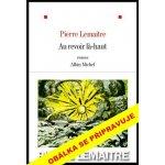 Na shledanou tam nahoře - Pierre Lemaitre