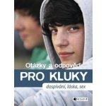 Otázky a odpovědi Pro kluky - Gerald Drews, Petra Hirscher