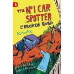 The No. 1 Car Spotter and the Broken Road - Atinuke, Warwick