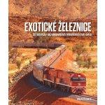 Exotické železnice - Brian Solomon