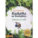 Kuchařka ze Svatojánu 2 - Eva Francová