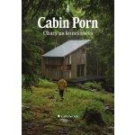 Cabin Porn Chaty na konci světa