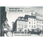 Brno před 100 lety Vladimír Filip