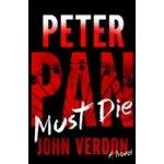 Peter Pan Must Die - Dave Gurney, No. 4 - Verdon John