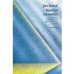 Nedělní slovo - Jan Sokol