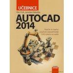 AutoCAD 2014: Učebnice Jaroslav Kletečka, Petr Fořt