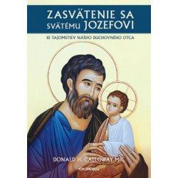 Zasvätenie sa svätému Jozefovi - Donald Calloway