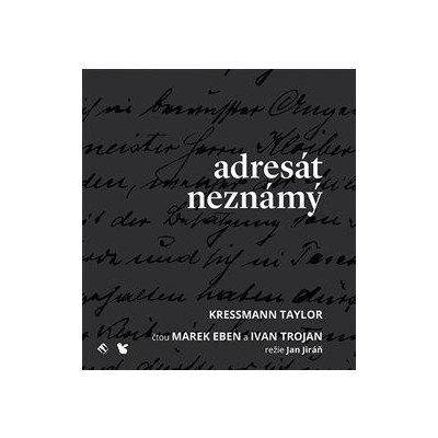 Adresát neznámý - Kathrine Kressmann Taylor - CD