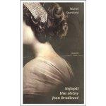 Nejlepší léta slečny Jean Brodieové - Muriel Sparková
