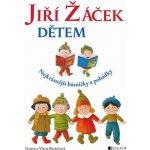 Jiří Žáček dětem - Nejkrásnější básničky - Žáček Jiří