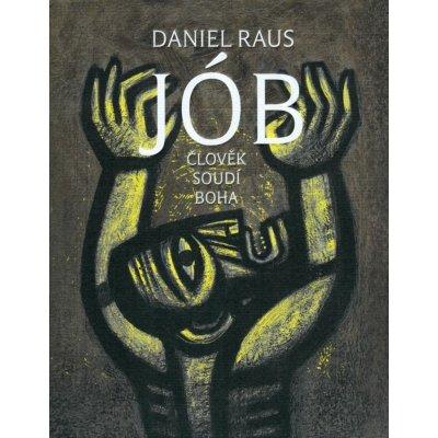 Jób - Daniel Raus