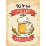 Postershop Plechová cedule: Kde se pivo vaří, tam se dobře daří - 30x40 cm