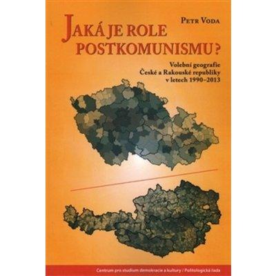Jaká je role postkomunismu? - Petr Voda