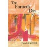 Fortieth Day - Ali Kazim