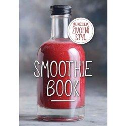 Smoothie Book - Více než dieta, životní styl