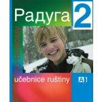 Raduga po-novomu 2 - učebnice /A1/ - Raduga nově - Jelínek S. Hříbková J., Žofková H. a kol