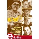 Komici. příběhy smutných mužů - Rudolf Mihola e-kniha
