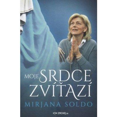 Moje srdce zvíťazí - Mirjana Soldo