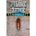Pilíře země - Ken Follett
