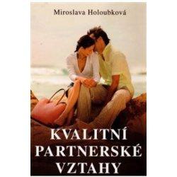 Kvalitní partnerské vztahy - Miroslava Holoubková