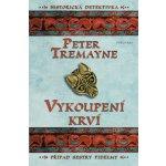 Pokání krve - Peter Tremayne