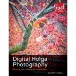 Digital Holga Photography - Correll Robert