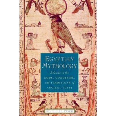 Egyptian Mythology G. Pinch A Guide to the Gods