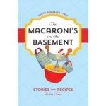 Macaroni's in the Basement - Claro Fran