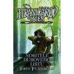 Hraničářův učeň 4 - Nositelé dubového listu - John Flanagan