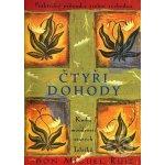 Čtyři dohody -- Kniha moudrostí starých Toltéků - Miguel Don Ruiz