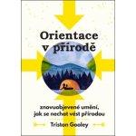 Tristan Gooley Orientace v přírodě