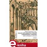 Dialog myšlenkových proudů středověkého judaismu. - Mezi integrací a izolací - kol., Jiřina Šedinová e-kniha