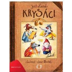 Krysáci - Ivan Mraček, Jiří Žáček