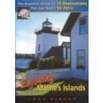 Enjoying Maine's Islands - Gibson John